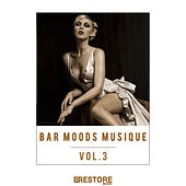 Play & Download Bar Moods Musique, Vol. 3 by Various Artists | Napster
