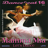 Play & Download Mamma Mia - Dancebeat 16 by Tony Evans | Napster