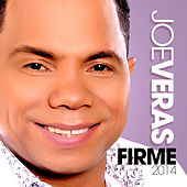 Firme 2014 by Joe Veras