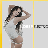 Deep Electric by Various Artists