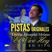 Pistas el Vive Hoy (En Vivo) by Ericson Alexander Molano