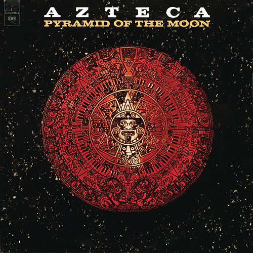 Play & Download Pyramid of the Moon by Azteca | Napster