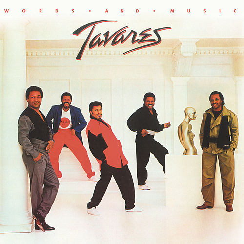 Words and Music (Bonus Track Version) by Tavares