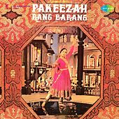 Pakeezah Rang Barang (Original Motion Picture Soundtrack) by Various Artists