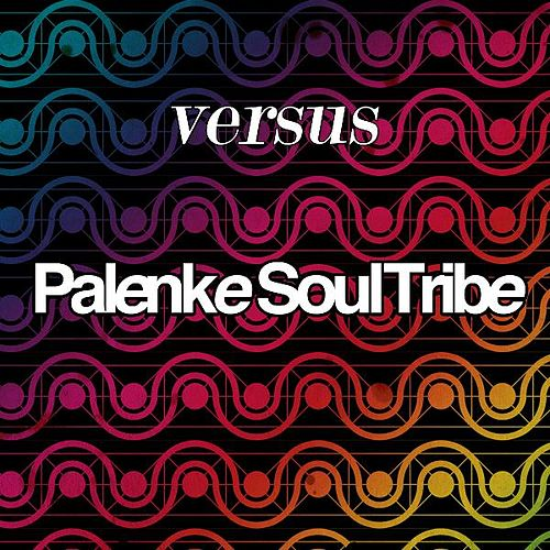 Play & Download Versus (EP) by Palenke Soultribe | Napster