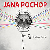Play & Download Throats Are Quarries by Jana Pochop | Napster