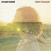Chou Wasabi de Julien Doré