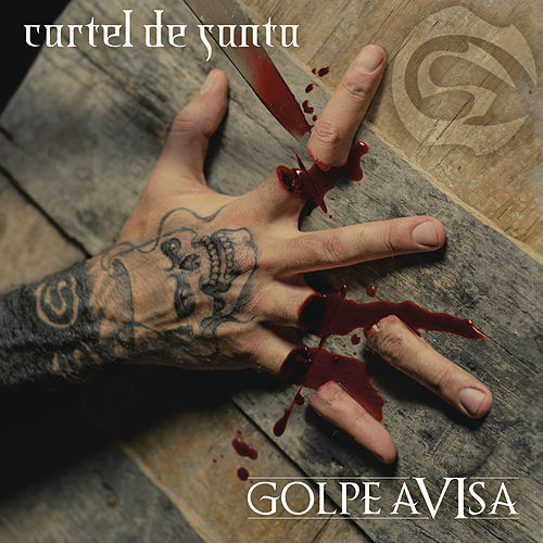 Play & Download Golpe Aviza by Cartel De Santa | Napster