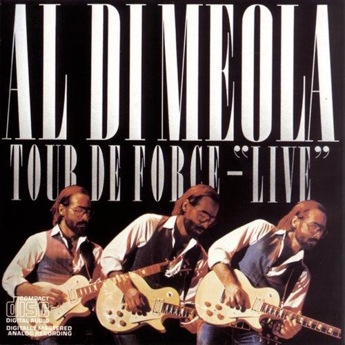 Play & Download Tour De Force - Live by Al DiMeola | Napster