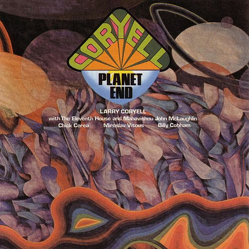 Play & Download Planet End by Larry Coryell | Napster