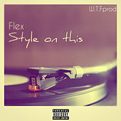 Play & Download Style on this by Flex | Napster