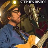 Stephen Bishop Live by Stephen Bishop