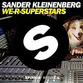 Play & Download We-R-Superstars by Sander Kleinenberg | Napster