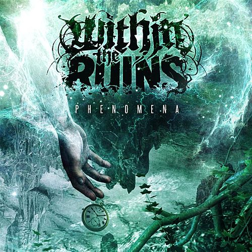 Play & Download Phenomena by Within The Ruins | Napster