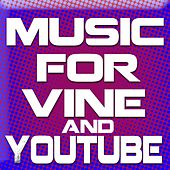 Play & Download Music for Vine and YouTube (Royalty Free Background Music) by Royalty Free Music Factory | Napster