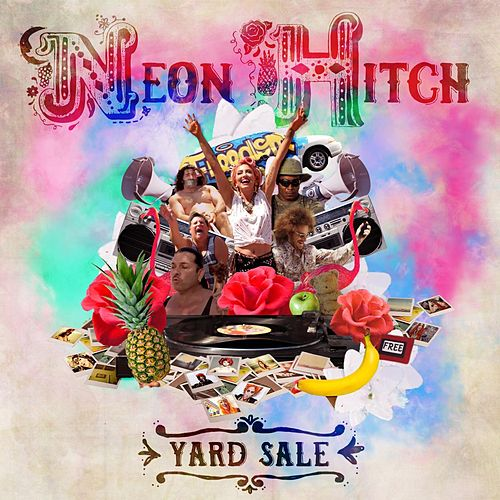 Play & Download Yard Sale (Radio Edit) by Neon Hitch   Napster