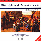 Digital Masterworks. Bizet, Milhaud, Mozart, Infante by Various Artists