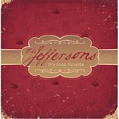 Play & Download It's Cold Outside by The Jeffersons | Napster