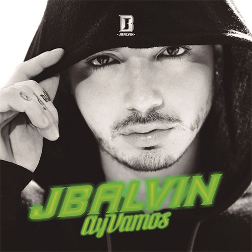 Play & Download Ay Vamos by J Balvin | Napster
