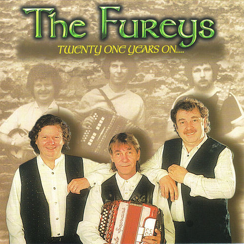 Play & Download Twenty One Years On by Fureys | Napster