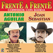 Play & Download Frente A Frente - Antonio Aguilar - Joan Sebastian by Joan Sebastian | Napster
