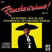 Play & Download Rancherisimo Vol.3 Antonio Aguilar by Antonio Aguilar | Napster