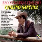 Recordando A Chalino by Chalino Sanchez