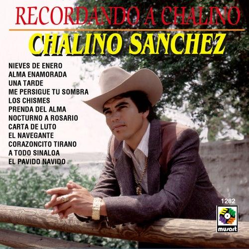 Play & Download Recordando A Chalino by Chalino Sanchez | Napster