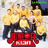 Play & Download La Pruebita by Junior Klan | Napster