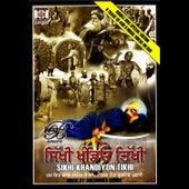 Sikhi Khandiyon Tikhi by Jazzy B