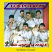 Play & Download Los Potros Con La Banda La Costeña by Los Potros | Napster