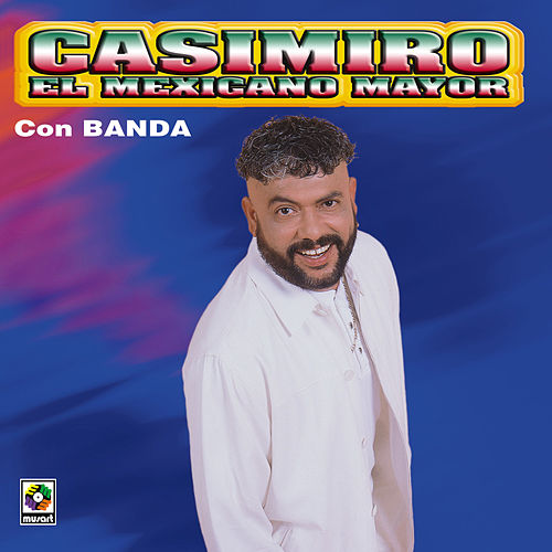 El Mexicano Mayor by Mi Banda El Mexicano