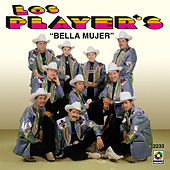 Play & Download Bella Mujer by Los Players | Napster
