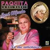 No Me Amenaces by Paquita La Del Barrio