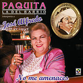 Play & Download No Me Amenaces by Paquita La Del Barrio | Napster