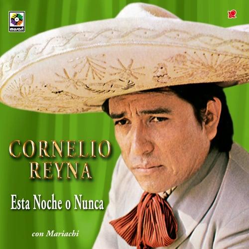 Esta Noche O Nunca by Cornelio Reyna