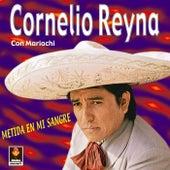 Metida En Mi Sangre by Cornelio Reyna