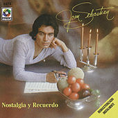 Play & Download Nostalgia Y Recuerdo by Joan Sebastian | Napster