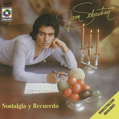 Play & Download Nostalgia Y Recuerdo by Joan Sebastian | Napster