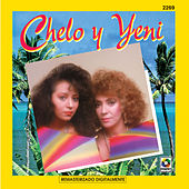 Play & Download Chelo Y Yeni by Chelo | Napster