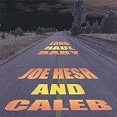 Play & Download Long Haul Baby by Caleb | Napster