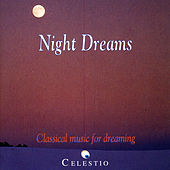 Night Dreams: Classical Music For Dreaming by Various Artists