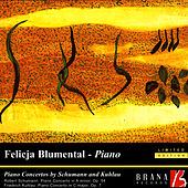 Piano Concertos By Schumann & Kuhlau by Felicja Blumental