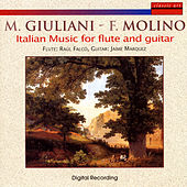 Mauro Giuliani - Francesco Molino: Italian Music For Flute And Guitar by Raúl Falcó