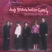 Play & Download God Writes Our Story by Jody Brown Indian Family | Napster