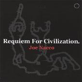 Requiem For Civilization by Joe Nacco