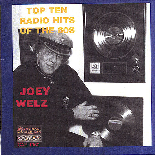 Play & Download Top 15 Radio Hits Of The 60s by Joey Welz | Napster