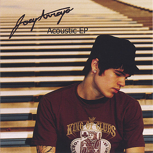 Acoustic EP by Joey Arroyo