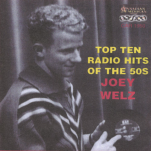 Top 12 Radio Hits Of The 50s by Joey Welz