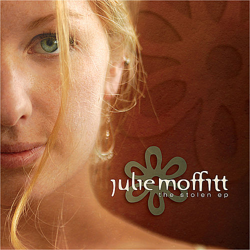 Play & Download The Stolen EP by Julie Moffitt | Napster